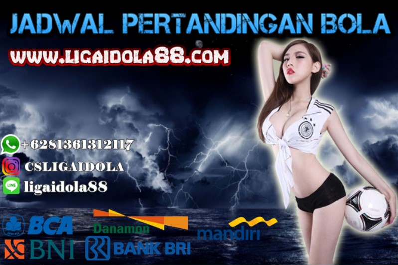 JADWAL PERTANDINGAN BOLA 30-31 MEI 2020